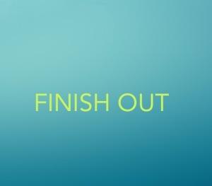 finishout